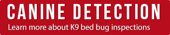 K9 Bed Bug Detection Toronto